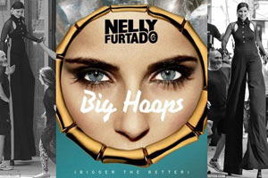 Nelly Furtado 'Big Hoops'