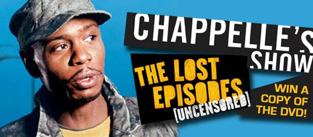 Win the Chappelle Show Season 3 – The Lost Episodes DVD