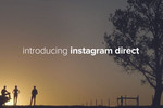 Instagram gets personal with Instagram Direct