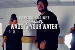 'Wade In Your Water' Choreography: Pat Godinet