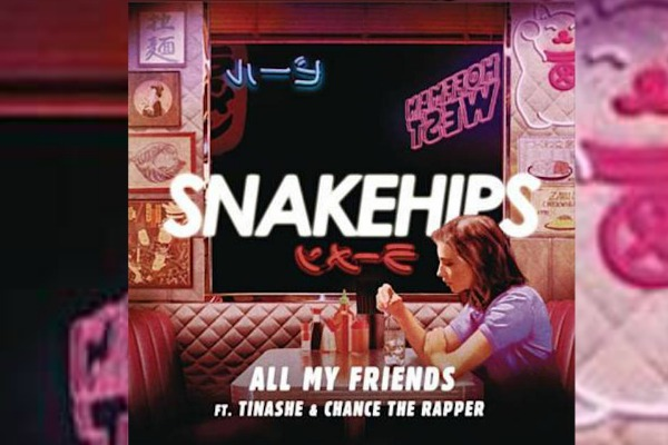 Snakehips Feat Tinashe & Chance The Rapper