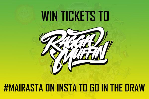 #MaiRasta to win Raggamuffin tickets