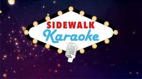 Win $1,000 with Sidewalk Karaoke