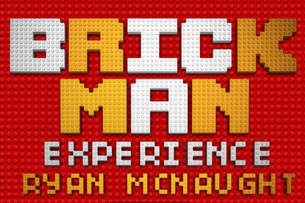 The Brickman Experience