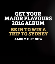 Party in Sydney thanks to Major Flavours 2016!