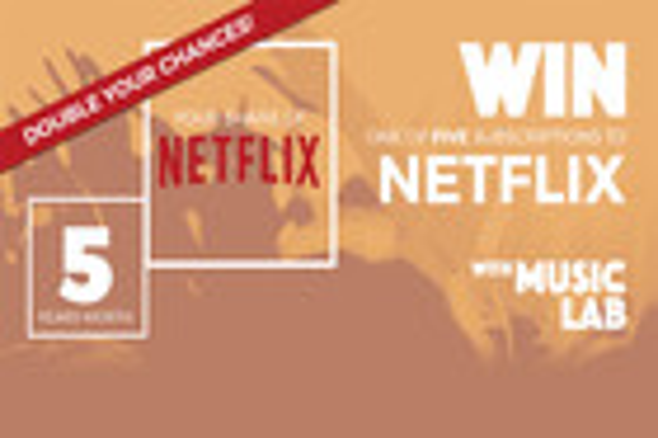 Win 1 of 5 Netflix subscriptions